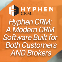 WEBINAR: Hyphen CRM - Modern CRM Software Built for Both Customers AND Brokers